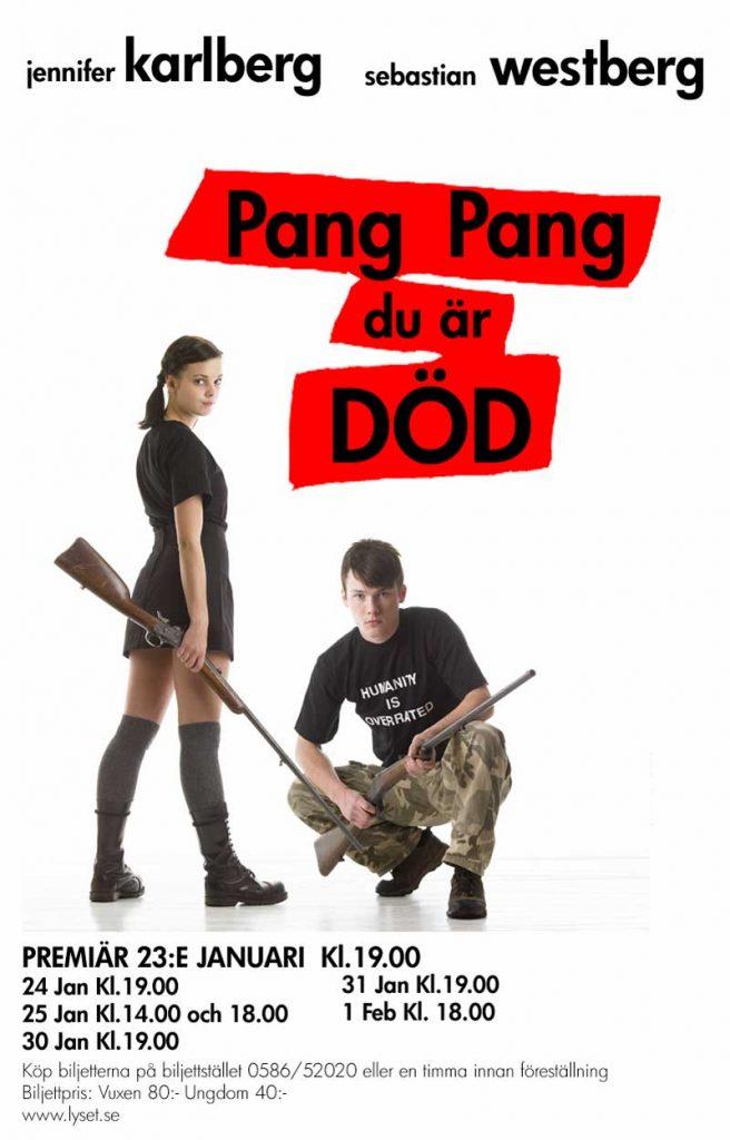 Pang, Pang du är död